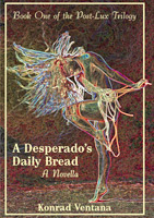 Desperado's Daily Bread